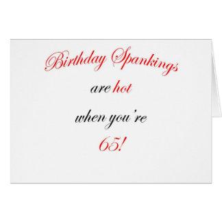 65  Birthday spankings are hot! Card