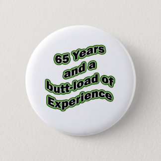65 butt-load pinback button