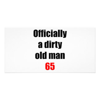 65  Dirty Old Man Photo Card