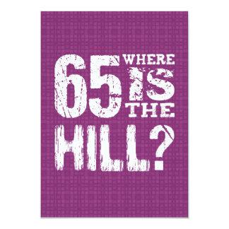 """65 donde cumpleaños divertido PU65Z de la colina Invitación 5"""" X 7"""""""