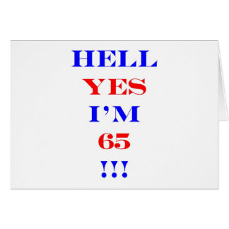 65 Hell yes Greeting Card