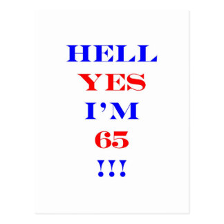 65 Hell yes Postcard