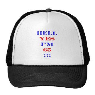 65 Hell yes Trucker Hat