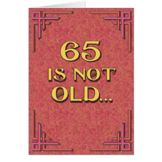 65 is not old greeting card
