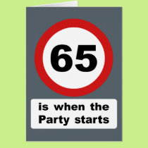 65 is when the Party Starts Card
