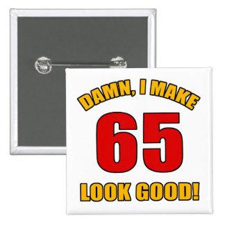 ¡65 miradas buenas! pin cuadrado