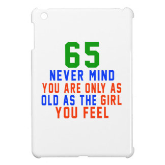 65 nunca importan de usted son solamente tan