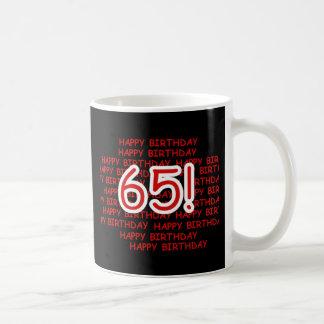 65.o cumpleaños feliz taza de café