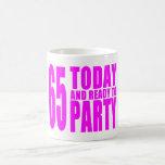 65.os cumpleaños de los chicas: 65 hoy y aliste pa taza