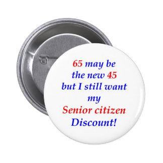 65 Senior Citizen Pinback Button