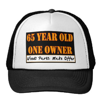 65 Year Old, One Owner - Needs Parts, Make Offer Trucker Hat