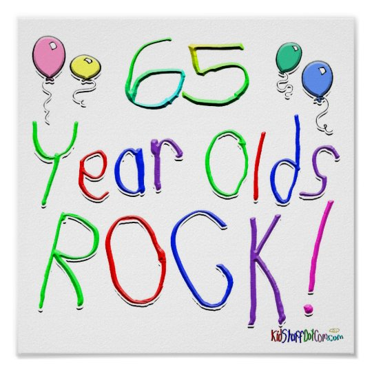65 Year Olds Rock ! Poster