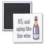 65th Birthday Aging Like Wine Refrigerator Magnet