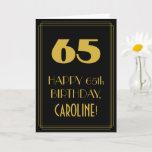 "[ Thumbnail: 65th Birthday – Art Deco Inspired Look ""65"" & Name Card ]"