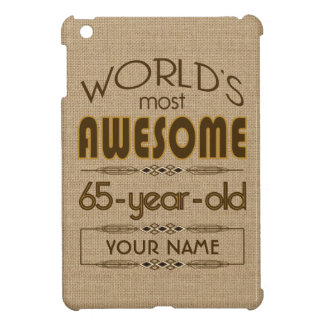 65th Birthday Celebration World Best Fabulous iPad Mini Cover