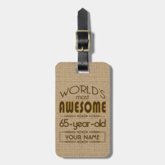 65th Birthday Celebration World Best Fabulous Bag Tag