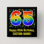 [ Thumbnail: 65th Birthday: Colorful Music Symbols, Rainbow 65 Button ]