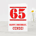 [ Thumbnail: 65th Birthday: Fun, Red Rubber Stamp Inspired Look Card ]