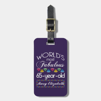 65th Birthday Most Fabulous Colorful Gems Purple Bag Tag