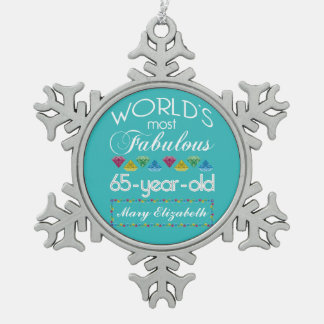 65th Birthday Most Fabulous Colorful Gems Turquois Snowflake Pewter Christmas Ornament
