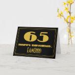 "[ Thumbnail: 65th Birthday: Name + Art Deco Inspired Look ""65"" Card ]"
