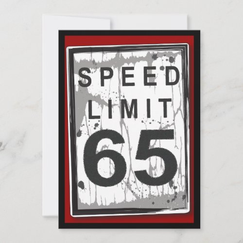 65th Birthday Party Grungy Speed Limit Sign Invitation