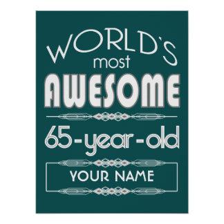 65th Birthday Worlds Best Fabulous Dark Green Poster