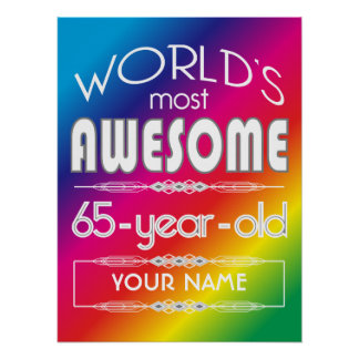 65th Birthday Worlds Best Fabulous Rainbow Posters