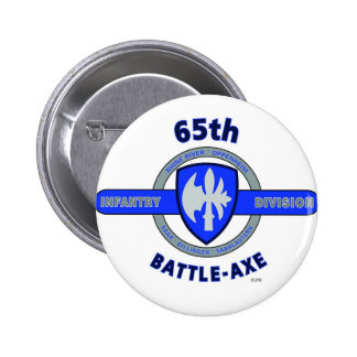 """65TH INFANTRY DIVISION """"BATTLE - AXE"""" DIVISION BUTTON"""
