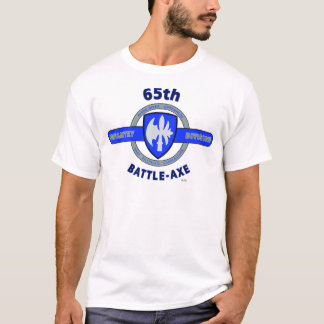 """65TH INFANTRY DIVISION """"BATTLE - AXE"""" DIVISION T-Shirt"""