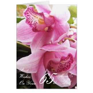 65th Wedding Anniversary Mom & Dad Pink Orchids Greeting Card
