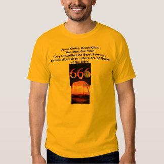 666, Bible, Jesus Christ, Beast Killer:One Man,... T Shirt