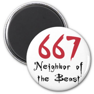 667 Neighbor of the Beast 2 Inch Round Magnet