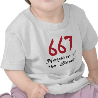 667 Neighbor of the Beast Tees