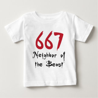 667 Neighbor of the Beast Infant T-shirt