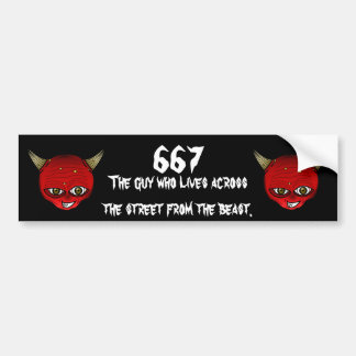 667 The guy who lives across the steet from the Bumper Sticker