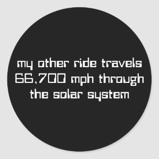 66,700 mph through the solar system classic round sticker