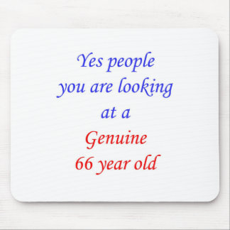 66  Genuine 66 Year Old Mouse Pad