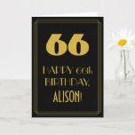 "[ Thumbnail: 66th Birthday ~ Art Deco Inspired Look ""66"" & Name Card ]"
