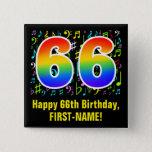 [ Thumbnail: 66th Birthday: Colorful Music Symbols, Rainbow 66 Button ]