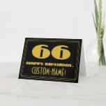 "[ Thumbnail: 66th Birthday: Name + Art Deco Inspired Look ""66"" Card ]"