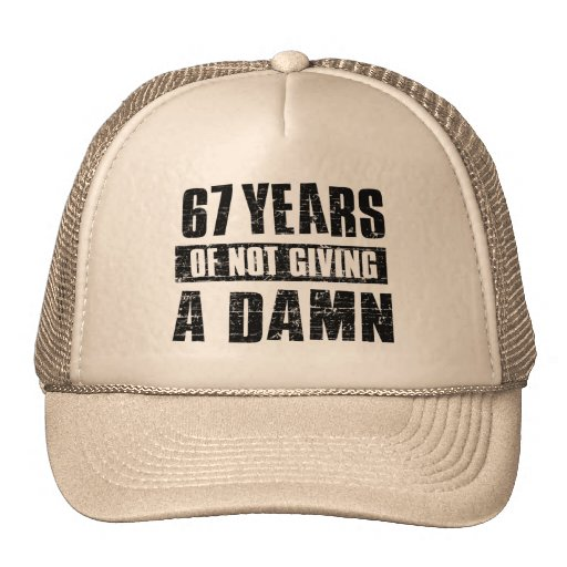 67 years trucker hats