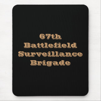 67th Battlefield Surveillance Brigade Mouse Pad