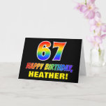 [ Thumbnail: 67th Birthday: Bold, Fun, Simple, Rainbow 67 Card ]