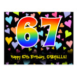 [ Thumbnail: 67th Birthday: Fun Hearts Pattern, Rainbow 67 Postcard ]