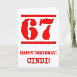 [ Thumbnail: 67th Birthday: Fun, Red Rubber Stamp Inspired Look Card ]