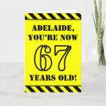 [ Thumbnail: 67th Birthday: Fun Stencil Style Text, Custom Name Card ]