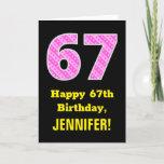 "[ Thumbnail: 67th Birthday: Pink Stripes and Hearts ""67"" + Name Card ]"