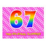 [ Thumbnail: 67th Birthday: Pink Stripes & Hearts, Rainbow 67 Postcard ]