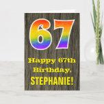 "[ Thumbnail: 67th Birthday: Rustic Faux Wood Look, Rainbow ""67"" Card ]"
